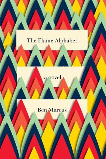4348-Ben-MarcusThe-Flame-Alphabet