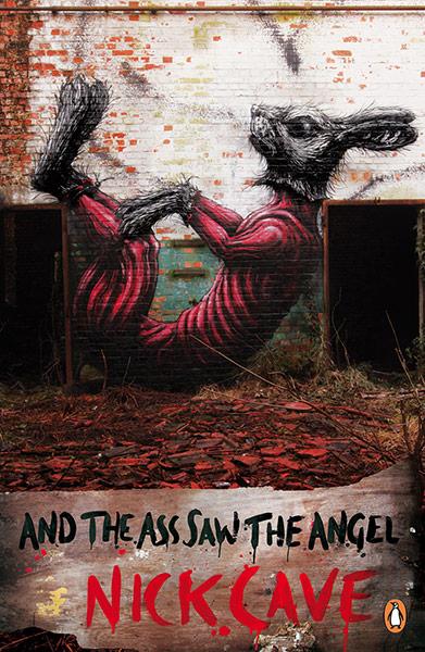 Ve Eşek Meleği Gördü / Nick Cave / Kapak: ROA