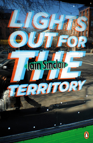 Lights Out for the Territory / Iaian Sinclair / Kapak: Stephen Powers