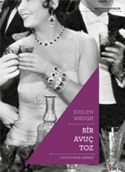 Bir Avuc Toz : Evelyn Waugh